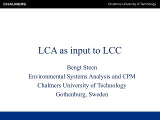 LCA as input to LCC