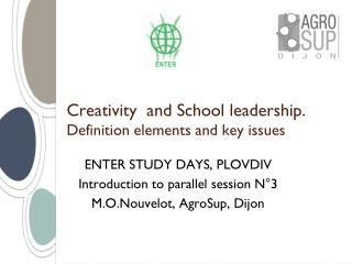 Creativity  and School leadership.  Definition elements and key issues
