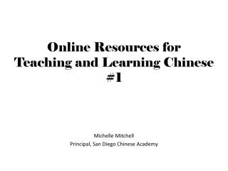 Online Resources for  Teaching and Learning Chinese #1