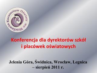 Konferencja dla dyrektor�w szk�?  i plac�wek o?wiatowych