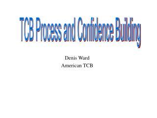 Denis Ward American TCB