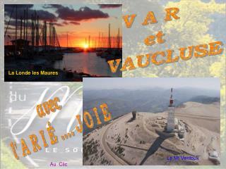 V A R   et   VAUCLUSE