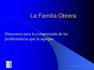La Familia Obrera