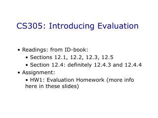 CS305: Introducing Evaluation