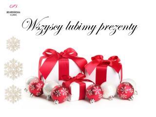 Wszyscy lubimy prezenty