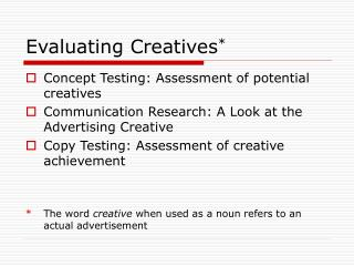 Evaluating Creatives *