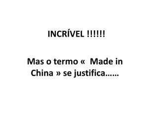 INCR�VEL !!!!!!