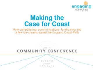 Making the  Case for Coast