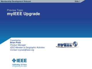 Business Cycle Spotlight: myIEEE upgrade