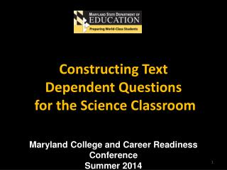 Maryland College and Career Readiness Conference  Summer 2014