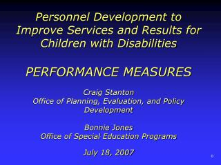 Personnel Development to Improve Services and Results for Children with Disabilities