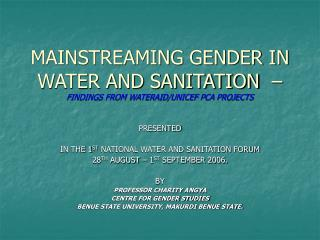 MAINSTREAMING GENDER IN WATER AND SANITATION