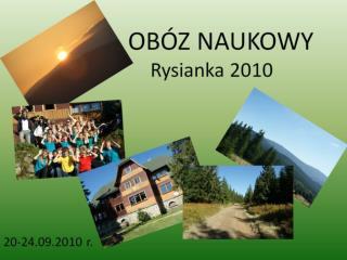OBÓZ NAUKOWY Rysianka 2010