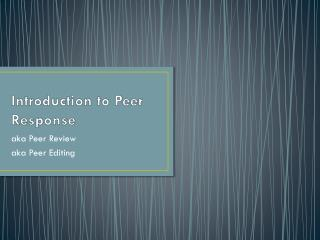 Introduction to Peer Response