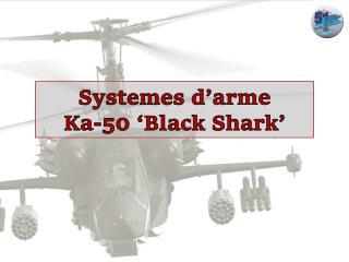 Systemes  d'arme Ka-50 'Black Shark'