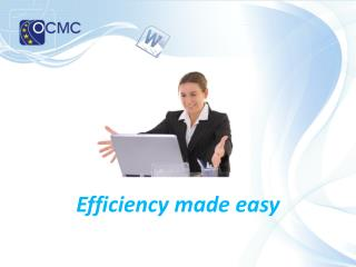 Efficiency made easy