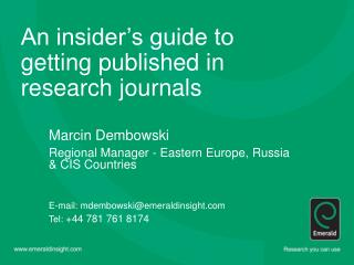An insider's guide to getting published in research journals