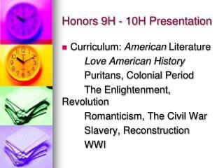 Honors 9H - 10H Presentation