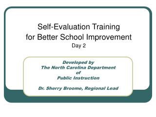 Self-Evaluation Training  for Better School Improvement Day 2
