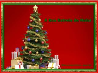 A Sua Estrela de Natal