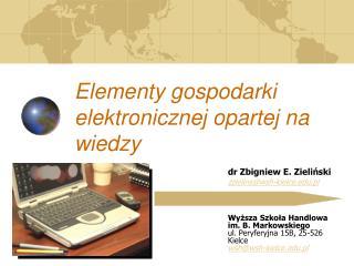 Elementy gospodarki elektronicznej opartej na wiedzy