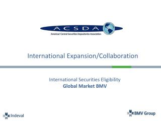 International Expansion/Collaboration