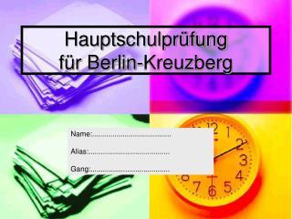 Hauptschulprüfung  für Berlin-Kreuzberg