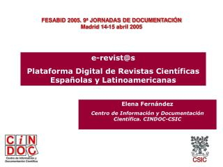e-revist@s Plataforma Digital de Revistas Científicas Españolas y Latinoamericanas