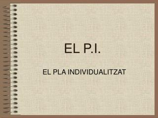 EL P.I.