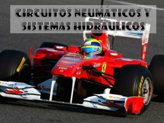 CIRCUITOS NEUMÁTICOS Y SISTEMAS HIDRÁULICOS