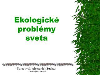 Ekologické problémy sveta