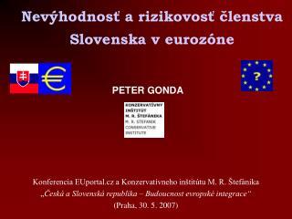 Nevýhodnosť a rizikovosť členstva Slovenska v eurozóne