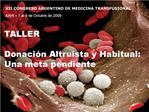 TALLER  Donaci n Altruista y Habitual: Una meta pendiente