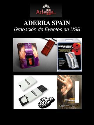ADERRA SPAIN  Grabación de Eventos en USB