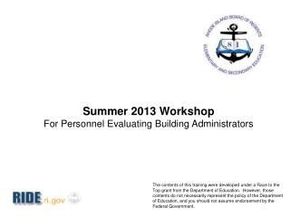 Summer 2013 Workshop For Personnel Evaluating Building Administrators