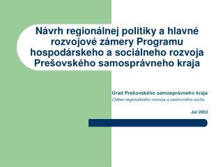 Úrad Prešovského samosprávneho kraja Odbor regionálneho rozvoja a cestovného ruchu