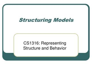 Structuring Models