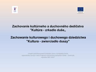 �Projekt spolufinancovan� Eur�pskou �niou z Eur�pskeho fondu