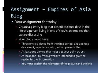 Assignment – Empires of Asia Blog