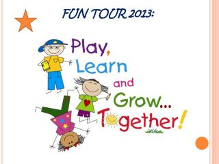 FUN TOUR 2013: