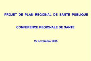 PROJET  DE  PLAN  REGIONAL  DE  SANTE  PUBLIQUE