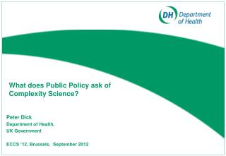 What does Public Policy ask of Complexity Science?