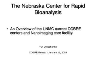 The Nebraska Center for Rapid Bioanalysis