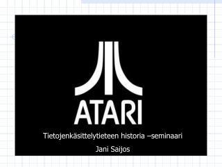 Tietojenkäsittelytieteen historia –seminaari Jani Saijos