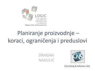 Planiranje proizvodnje – koraci, ograničenja i preduslovi