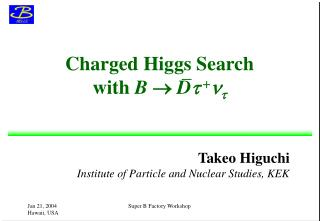 Charged Higgs Search with  B   D t + n t