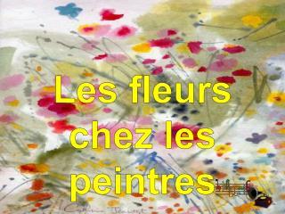 Les fleurs  chez les peintres