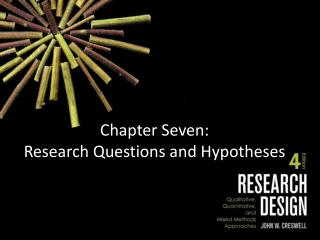 Chapter Seven: Research Questions and Hypotheses