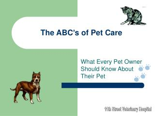 The ABC�s of Pet Care