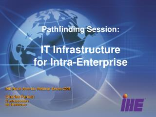 Pathfinding Session: IT Infrastructure  for Intra-Enterprise